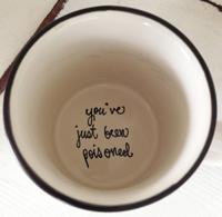 you've-just-been-poisoned-mug