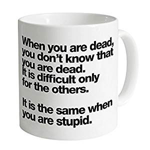 when-you-are-dead-mug